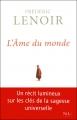 vignette de 'L'âme du monde (Frédéric Lenoir)'