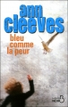 vignette de 'Bleu comme la peur (Ann Cleeves)'