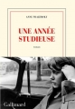 vignette de 'Une année studieuse (Anne Wiazemsky)'