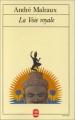 vignette de 'La voie royale (Malraux, André)'