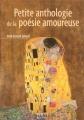 """Afficher """"Petite anthologie de la poésie amoureuse"""""""