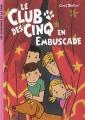 """Afficher """"Le Club des cinq en embuscade"""""""