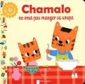 "Afficher ""Chamalo Chamalo ne veut pas manger sa soupe"""