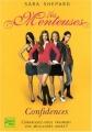 vignette de 'menteuses(Les ) n° 1<br /> Confidences (Sara Shepard)'