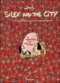 """Afficher """"Silex and the city n° 3 Le néolithique, c'est pas automatique"""""""