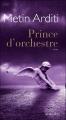 """Afficher """"Prince d'orchestre"""""""