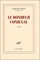 """Afficher """"Le bonheur conjugal"""""""