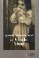 """Afficher """"La fourche à loup"""""""