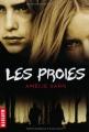 vignette de 'Les proies (Amélie Sarn)'