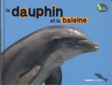 """Afficher """"Le Dauphin et la baleine"""""""