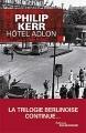 """Afficher """"Bernie Gunther n° 4<br /> Hôtel Adlon"""""""