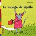 vignette de 'Le voyage de Zipette (Ashbé, Jeanne)'