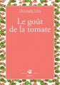 """Afficher """"Le Goût de la tomate"""""""
