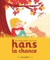 """Afficher """"Hans la chance"""""""