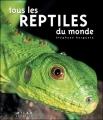 """Afficher """"Tous les reptiles du monde"""""""