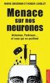 """Afficher """"Menace sur nos neurones"""""""