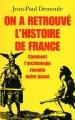 """Afficher """"On a retrouvé l'histoire de France"""""""