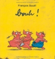 vignette de 'Bouh ! (François Soutif)'