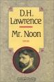 """Afficher """"Mr. Noon"""""""