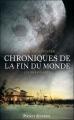 """Afficher """"Chroniques de la fin du monde n° 3 Les survivants"""""""