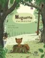 """Afficher """"Muguette et ses amis de la forêt"""""""