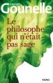 vignette de 'Le philosophe qui n'était pas sage (Laurent Gounelle)'
