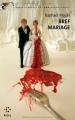 """Afficher """"Bref mariage"""""""