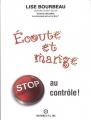 """Afficher """"Ecoute et mange"""""""
