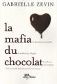 "Afficher ""La mafia du chocolat"""