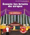 """Afficher """"Ecoute les bruits du cirque"""""""