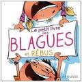 """Afficher """"Le petit livre des blagues et rébus"""""""