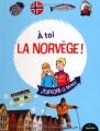 """Afficher """"À toi la Norvège !"""""""