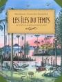 """Afficher """"Les îles du temps"""""""