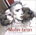 vignette de 'Matin brun (Franck Pavloff)'