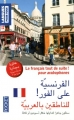 """Afficher """"Le français tout de suite ! pour arabophones"""""""