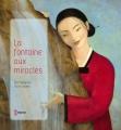 """Afficher """"La fontaine aux miracles"""""""