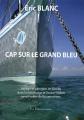 """Afficher """"Cap sur le Grand Bleu"""""""