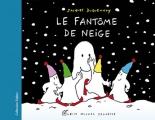 """Afficher """"Les Fantômes<br /> Le fantôme de neige"""""""