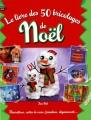 """Afficher """"Le livre des 50 bricolages de Noël"""""""