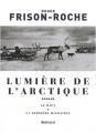 """Afficher """"Lumière de l'Arctique"""""""