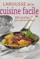 """Afficher """"Larousse de la cuisine facile"""""""