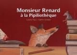 """Afficher """"Monsieur Renard à la pipiliothèque"""""""