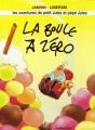 """Afficher """"Aventures de petit jules et pépé jules (les) n° 2 Boule à zéro (La)"""""""