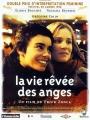 """Afficher """"La Vie rêvée des anges"""""""