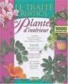 """Afficher """"Le traité Rustica des plantes d'intérieur"""""""