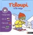 "Afficher ""T'choupi l'ami des petits n° 07<br /> T'choupi à la neige"""