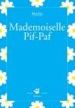 "Afficher ""Mademoiselle Pif-Paf"""