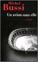 """Afficher """"Un avion sans elle"""""""