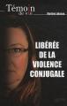 """Afficher """"Libérée de la violence conjugale"""""""