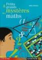 """Afficher """"Petits & grands mystères des maths"""""""